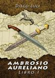 Ambrosio Aureliano, libro I