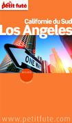 Los Angeles - Californie du Sud 2013-2014 Petit Futé (avec cartes, photos + avis des lecteurs)