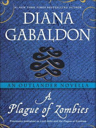 A Plague of Zombies: An Outlander Novella