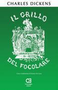 Il Grillo del Focolare. Traduzione in italiano integrale e annotata