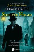 Il libro segreto di Sherlock Holmes
