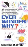 Douglas B. Smith - Ever Wonder Why?