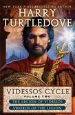 Videssos Cycle: Volume Two: Legion of Videssos and Swords of the Legion