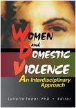 Women and Domestic Violence: An Interdisciplinary Approach