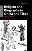 Religion and Biography in China and Tibet
