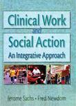 Clinical Work and Social Action: An Integrative Approach
