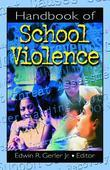 Handbook of School Violence