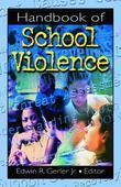 Handbook of School Violence