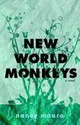 New World Monkeys: A Novel