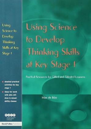 Using Science to Develop Thinking Skills at KS1