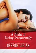 Jennie Lucas - A Night of Living Dangerously