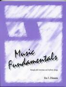 Music Fundamentals: Pitch Structures and Rhythmic Design