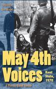May 4th Voices: Kent State, 1970: A Play