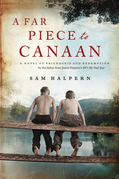 A Far Piece to Canaan