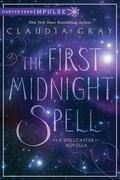 The First Midnight Spell: A Spellcaster Novella