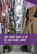 Une année dans la vie de Jean-Marie Lammy