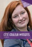 André Raynaud - L'Été couleur myosotis