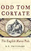 Odd Tom Coryate: The English Marco Polo