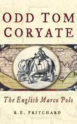 Odd Tom Coryate: The English Marco Polo