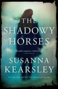 Susanna Kearsley - The Shadowy Horses