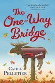 The One-Way Bridge: A Novel