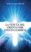 La venuta del Cristo come evento cosmico