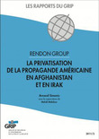 Rendon Group - La privatisation de la propagande amricaine en Afghanistan et en Irak