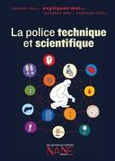 Expiquez-moi la police technique et scientifique