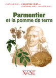 Racontez-moi Parmentier et la pomme de terre