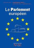 Expiquez-moi le Parlement européen