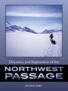 Historical Dictionary of the Discovery and Exploration of the Northwest Passage