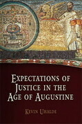 Expectations of Justice in the Age of Augustine
