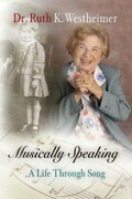 Musically Speaking: A Life Through Song