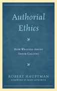 Authorial Ethics: How Writers Abuse Their Calling
