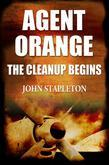 Agent Orange 2012: The Cleanup Begins