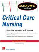 Schaum's Outline of Critical Care Nursing: 250 Review Questions