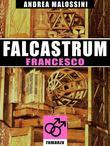 Falcastrum - Francesco