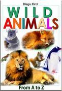 Wild Animals From A to Z