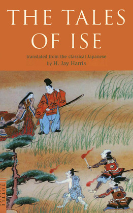 The Tales of Ise: Translated from the classical Japanese