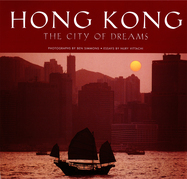 Hong Kong: The City of Dreams