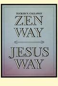 Zen Way - Jesus Way