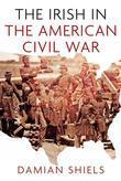 Stories of the Irish in the American Civil War