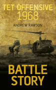 Battle Story Tet Offensive 1968