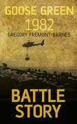 Battle Story Goose Green 1982