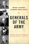 Generals of the Army: Marshall, MacArthur, Eisenhower, Arnold, Bradley