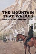 The Mountain That Walked