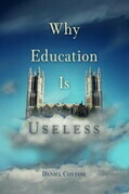 Why Education Is Useless