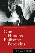 One Hundred Philistine Foreskins: A Novel