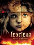 Fearless: A novel