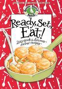 Ready, Set, Eat! Cookbook: 200+ quick & delicious dinner recipes